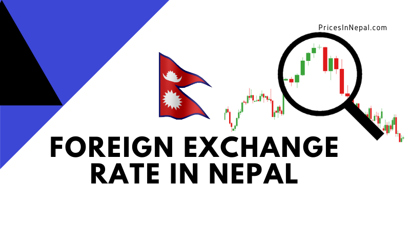 Foreign exchange rate in Nepal Today – Forex Market